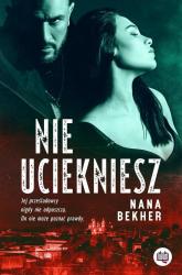 Nie uciekniesz - Nana Bekher | mała okładka
