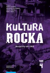 Kultura rocka 4 Muzyczny rok 1969 -  | mała okładka
