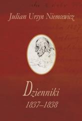 Dzienniki 1837-1838 - Niemcewicz Julian Ursyn | mała okładka