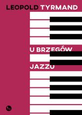U brzegów jazzu - Leopold Tyrmand   mała okładka