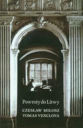 Powroty do Litwy - Miłosz Czesław, Venclova Tomas | mała okładka