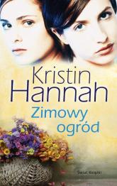 Zimowy ogród - Kristin Hannah | mała okładka