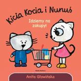 Kicia Kocia i Nunuś Idziemy na zakupy! - Anita Głowińska   mała okładka