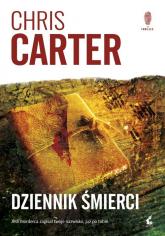 Dziennik śmierci - Chris Carter | mała okładka
