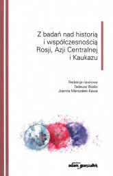 Z badań nad historią i współczesnością Rosji Azji Centralnej i Kaukazu -  | mała okładka