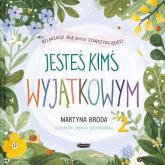 Jesteś kimś wyjątkowym Relaksacje dla dzieci - Broda Martyna, Szczerbińska Monika | mała okładka