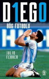 Diego Bóg futbolu - Julio Ferrer | mała okładka