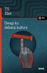 Uwagi ku definicji kultury - S.Thomas Eliot | mała okładka