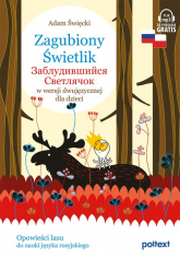 Zagubiony Świetlik w wersji dwujęzycznej dla dzieci - Adam Święcki | mała okładka