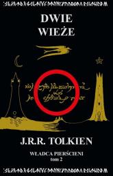 Władca Pierścieni Tom 2: Dwie wieże - J.R.R. Tolkien   mała okładka