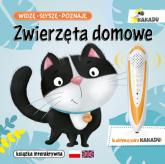 Widzę słyszę poznaję Zwierzęta domowe Książka interaktywna - Agnieszka Matz | mała okładka