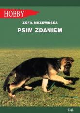 Psim zdaniem - Zofia Mrzewińska | mała okładka