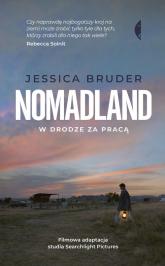 Nomadland W drodze za pracą - Jessica Bruder | mała okładka