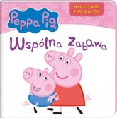 Peppa Pig Historie z morałem Wspólna zabawa - zbiorowe opracowanie | mała okładka