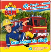 Strażak Sam Puzzle i kolorowanki Sam rusza na akcję - zbiorowe opracowanie | mała okładka