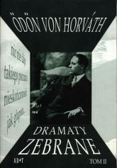 Dramaty zebrane Tom 2 - von Odon Horvath | mała okładka