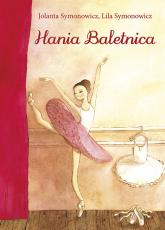 Hania Baletnica - Symonowicz Jolanta, Symonowicz Lila   mała okładka