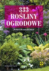 333 rośliny ogrodowe - Martin Haberer | mała okładka