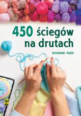 450 ściegów na drutach - zbiorowe opr. | mała okładka