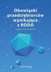 Obowiązki przedsiębiorców wynikające z RODO - Wójcik Grażyna Paulina | mała okładka