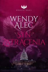Syn zatracenia - Alec Wendy | mała okładka