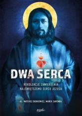 Dwa Serca Rekolekcje zawierzenia Najświętszemu Sercu Pana Jezusa - Dudkiewicz Mateusz, Zaremba Marek | mała okładka