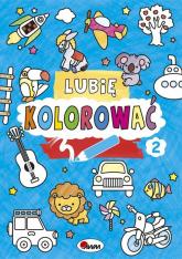 Lubię kolorować 2 - Piotr Kozera | mała okładka