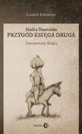 Hodża Nasreddin Przygód księga druga Zaczarowany książę - Leonid Sołowiow | mała okładka