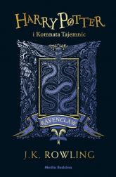 Harry Potter i Komnata Tajemnic (Ravenclaw) - Rowling Joanne K. | mała okładka