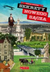Sekrety Nowego Sącza - Dariusz Izworski | mała okładka