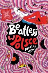 Beatlesi w Polsce - Maciej Hen | mała okładka