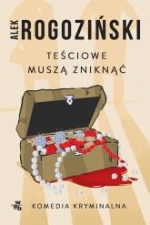Teściowie muszą zniknąć (wydanie kieszonkowe) - Alek Rogoziński   mała okładka