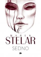 Sedno - Marek Stelar | mała okładka