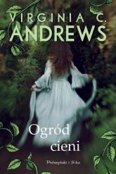 Ogród cieni - Andrews Virginia C. | mała okładka