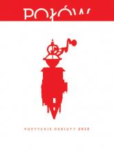 Połów Poetyckie debiuty 2010 -  | mała okładka