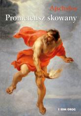 Prometeusz skowany - Ajschylos | mała okładka