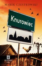 Knurowiec - Marek Czestkowski   mała okładka