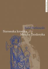 Norweska kronika Mnicha Teodoryka - Rafał Rutkowski | mała okładka