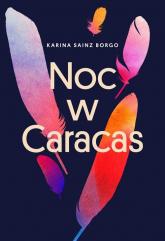 Noc w Caracas - Sainz Borgo Karina   mała okładka