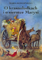 O krasnoludkach i o sierotce Marysi - Maria Konopnicka   mała okładka