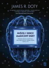Mózg i serce Magiczny duet - Doty James R.   mała okładka