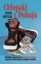 Chłopaki z Dubaju  - Piotr Krysiak   mała okładka