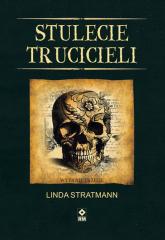 Stulecie trucicieli - Linda Stratmann   mała okładka