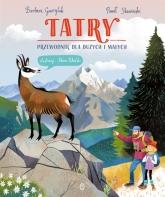 Tatry. Przewodnik dla dużych i małych  - Barbara Gawryluk, Paweł Skawiński | mała okładka