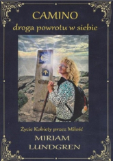 CAMINO droga powrotu w siebie - Miriam Lundgren | mała okładka