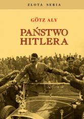 Państwo Hitlera - Aly Götz | mała okładka