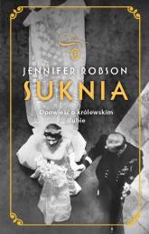 Suknia Opowieść o królewskim ślubie - Jennifer Robson | mała okładka