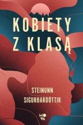 Kobiety z klasą - Steinunn Sigurdardóttir | mała okładka