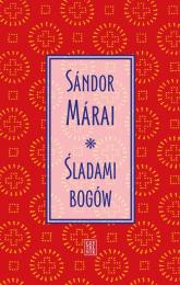 Śladami bogów - Sandor Marai | mała okładka