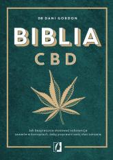 Biblia CBD Jak stosować konopie, aby wzmocnić odporność i żyć dłużej - Dani Gordon | mała okładka